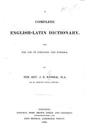 A complete English-Latin dictionary