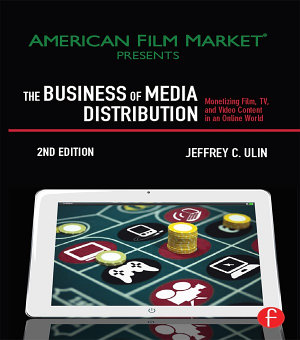 The Business of Media Distribution