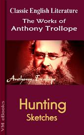 Hunting Sketches: Trollope's Works