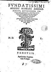 Fundatissimi Aegidii Romani ... Opus super authorem de causis, Alpharabium