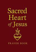 SACRED HEART OF JESUS PRAYER B