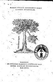 Marci Tullij Ciceronis Familiares epistolae