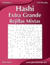 Hashi Extra Grande Rejillas Mixtas - Volumen 1 - 159 Puzzles