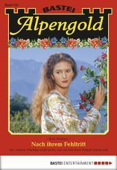 Alpengold - Folge 232: Nach ihrem Fehltritt