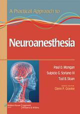 A Practical Approach to Neuroanesthesia PDF