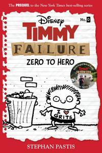 Timmy Failure Prequel Novel Book