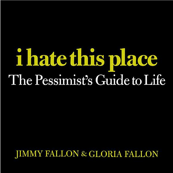 Download I Hate This Place Book