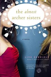 The Almost Archer Sisters