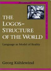 The Logos Structure of the World PDF