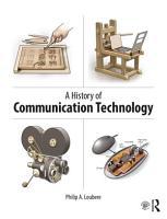 A History of Communication Technology PDF