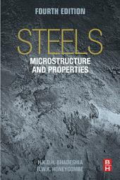 Steels: Microstructure and Properties: Edition 4