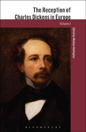 The Reception of Charles Dickens in Europe PDF
