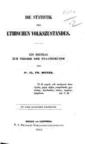 Die Statistik des Ethischen Volkszustandes. Ein Beitrag zur Theorie der Staatenkunde. Mit einer graphischen Darstellung