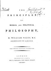 The Principles of Moral and Political Philosophy ... The Third Edition Corrected