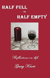 Half Full Or Half Empty  Book