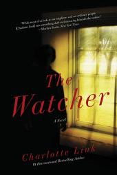 The Watcher: A Novel of Crime