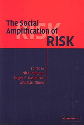 The Social Amplification of Risk PDF