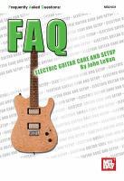 FAQ  Electric Guitar Care and Setup PDF
