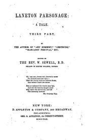 Laneton Parsonage: A Tale, Volume 3