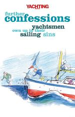 Yachting Monthly's Further Confessions