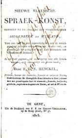 Nieuwe Vlaemsche spraek-konst: geschikt na de spelling der hoogleeraeren Siegenbeek en Weiland ...