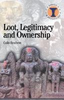 Loot, Legitimacy and Ownership