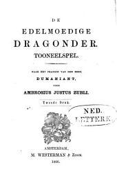 De edelmoedige dragonder: tooneelspel