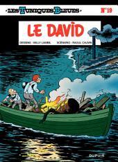 Les Tuniques Bleues - Tome 19 - LE DAVID