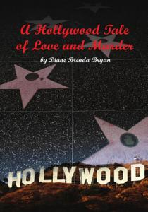 A Hollywood Tale of Love and Murder Book