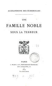 Une famille noble sous la terreur