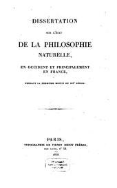 Dissertation sur l'état de la philosophie naturelle en Occident et principalement in France, pendant la prémière moitié du XII. Siècle
