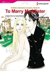 To Marry McAllister: Harlequin Comics
