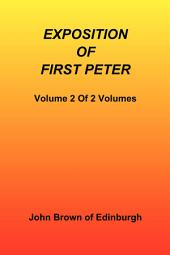Exposition of First Peter, Volume 2 of 2