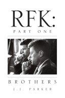 RFK:Part One