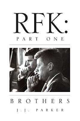 RFK Part One