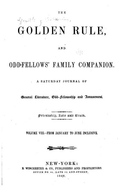 Download The Gazette of the Union  Golden Rule  and Odd Fellows  Family Companion Book