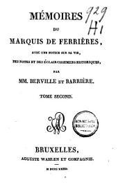 Mémoires du marquis de Ferrières: avec une notice sur sa vie, des notes et des éclaircissements historiques, Volume2