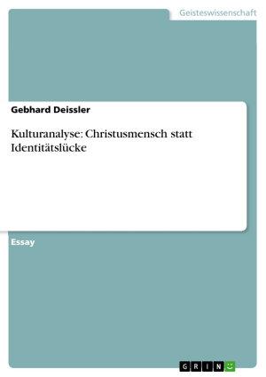 Kulturanalyse  Christusmensch statt Identit  tsl  cke PDF
