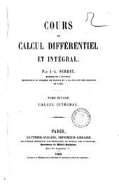 Cours de calcul différentiel et intégral par J.-A. Serret: Calcul intégral. 2
