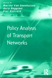 Policy Analysis of Transport Networks