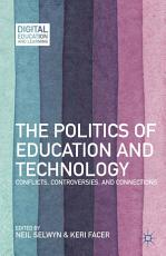 The Politics of Education and Technology PDF