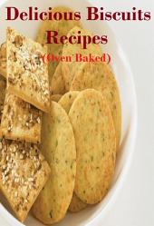 Delicious Biscuits Recipes