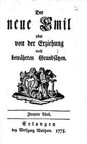 Der neue Emil oder von der Erziehung nach bewährten Grundsätzen: Band 2