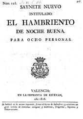 Saynete nuevo intitulado: El Hambriento de Noche buena (etc.)- Valencia, Estevan 1816