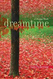Dreamtime: A Happy Book