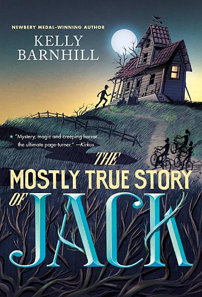 Download The Mostly True Story of Jack Book