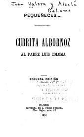 Pequeñeces ... Currita Albornoz al padre Luis Coloma