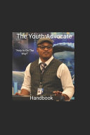 The Youth Advocate Handbook Book PDF