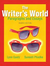 The Writer's World: Paragraphs and Essays, Edition 4