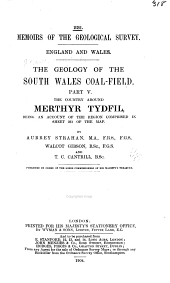 The Geology of the South Wales Coal-field ...